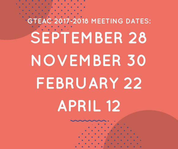 GTEAC 2017-2018 Meeting dates-